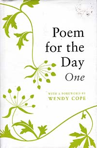Poem for the Day, One. 366 poems, old and new, worth learning by heart